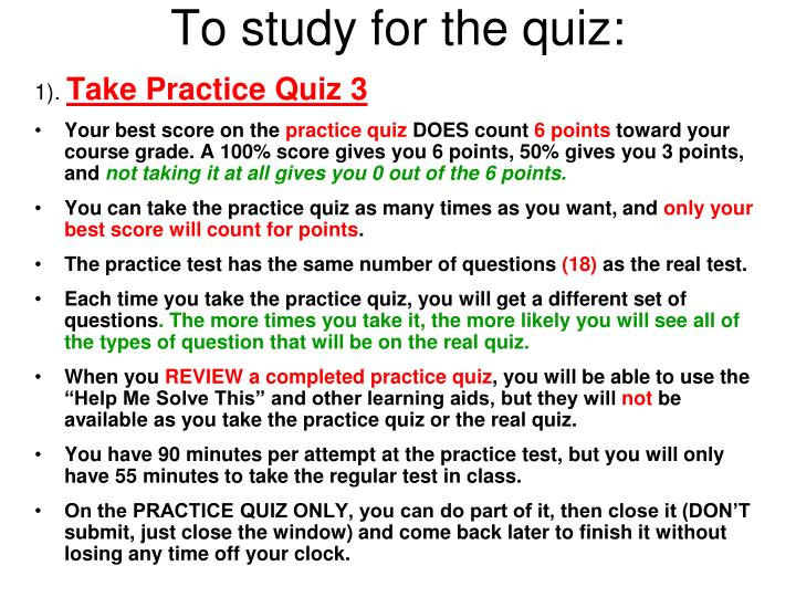 To study for the quiz: