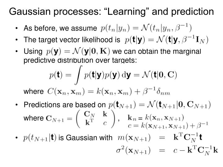 "Gaussian processes: ""Learning"" and prediction"