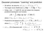 gaussian processes learning and prediction