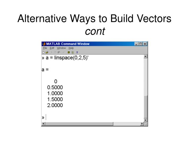 Alternative Ways to Build Vectors
