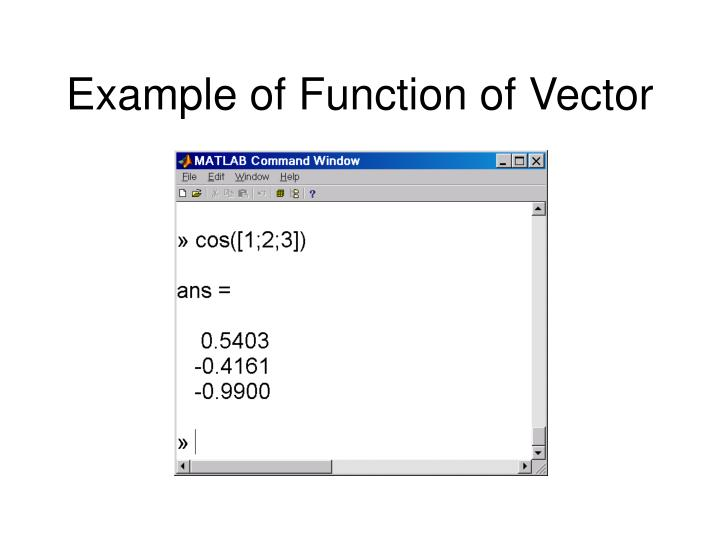 Example of Function of Vector