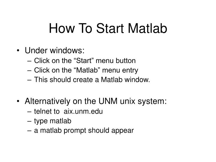 How To Start Matlab