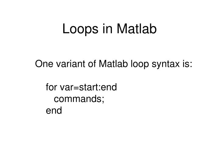 Loops in Matlab