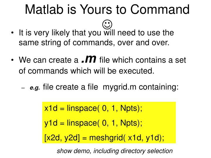 Matlab is Yours to Command