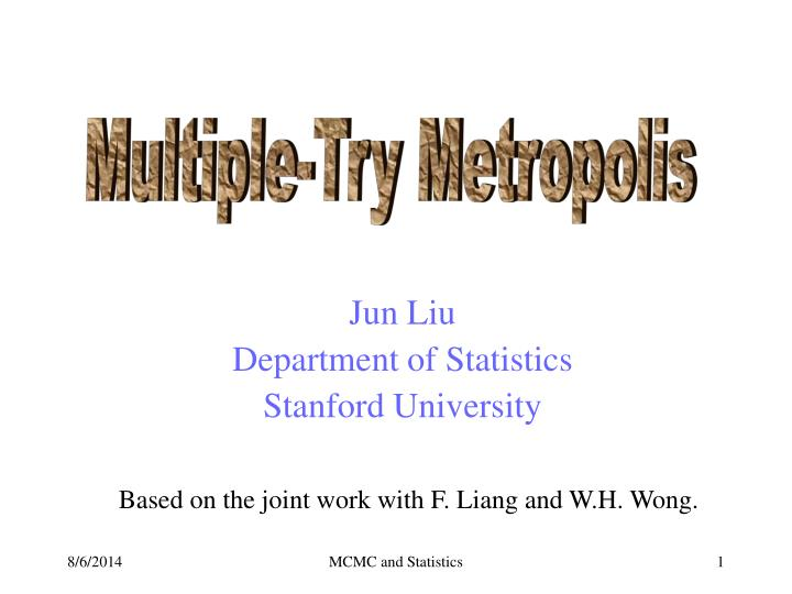 Jun liu department of statistics stanford university