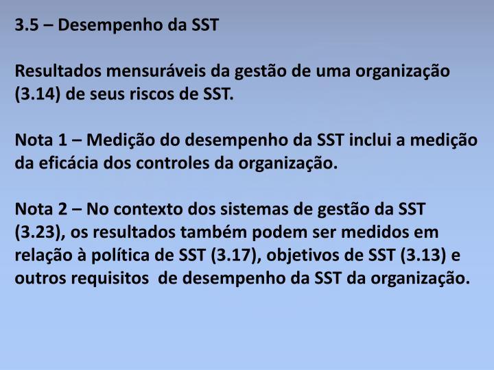 3.5 – Desempenho da SST