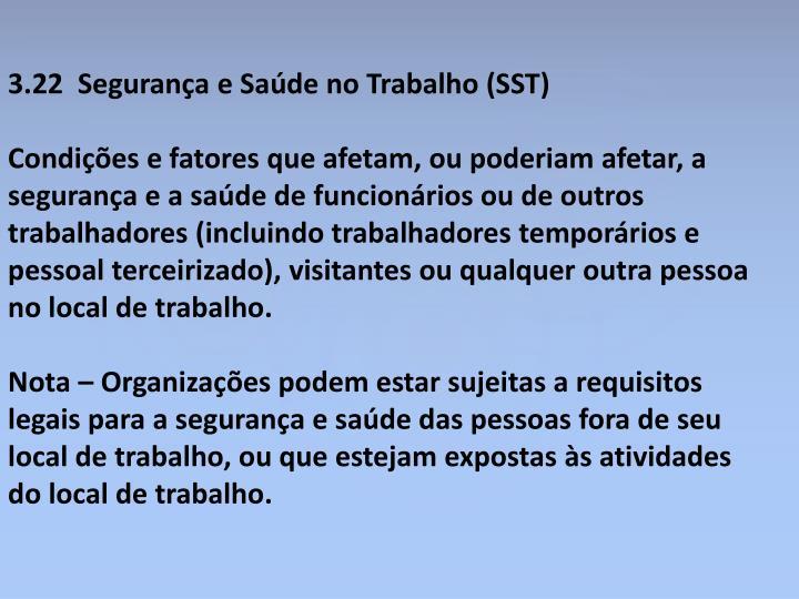 3.22  Segurança e Saúde no Trabalho (SST)