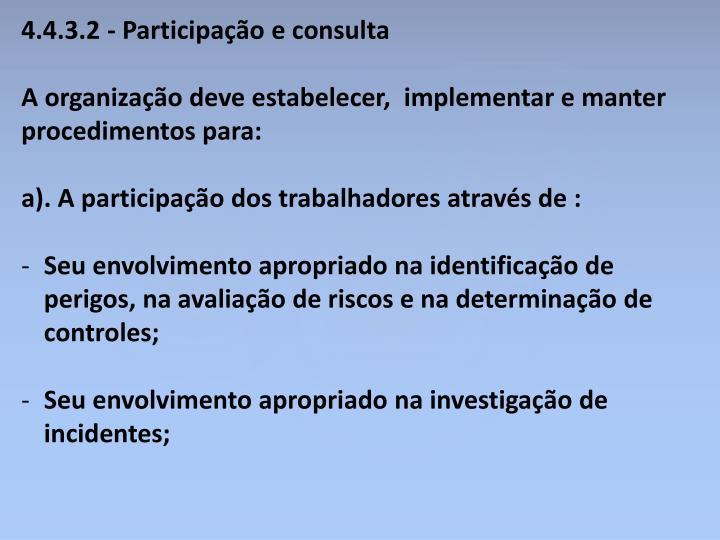 4.4.3.2 - Participação e consulta