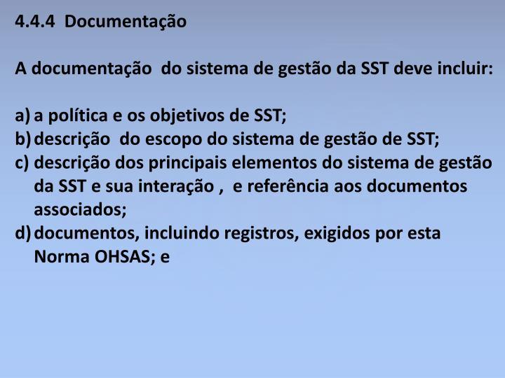 4.4.4  Documentação