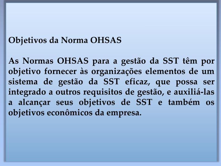 Objetivos da Norma OHSAS