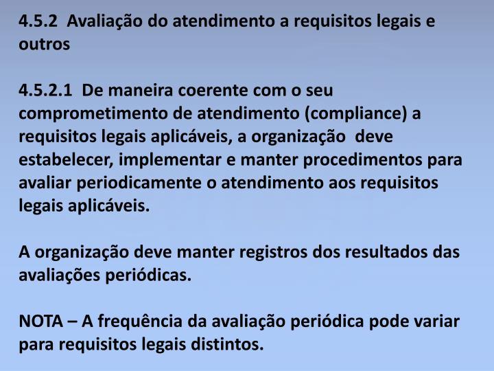 4.5.2  Avaliação do atendimento a requisitos legais e outros