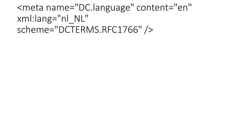 """<meta name=""""DC.language"""" content=""""en"""" xml:lang=""""nl_NL"""" scheme=""""DCTERMS.RFC1766"""" />"""