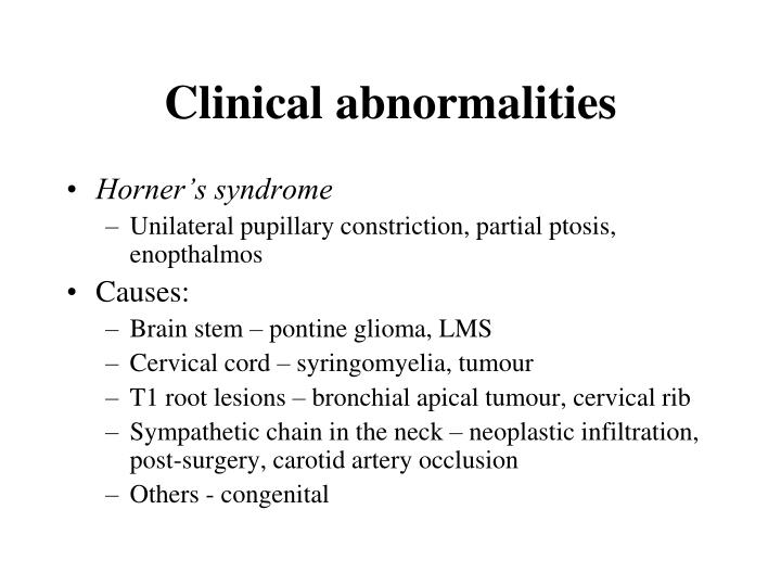 Clinical abnormalities