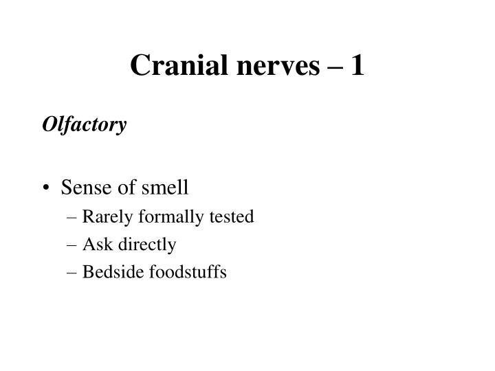 Cranial nerves – 1