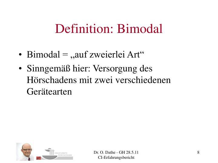 Definition: Bimodal