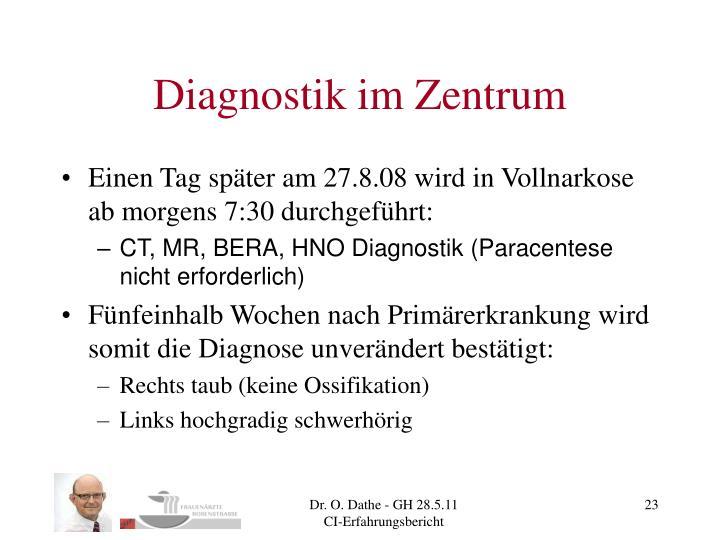 Diagnostik im Zentrum