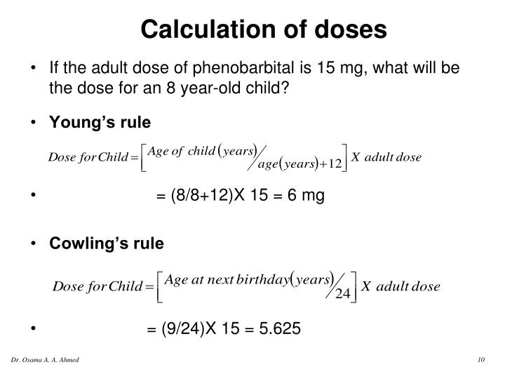 If the adult dose of phenobarbital is 15 mg, what will be the dose for an 8 year-old child?