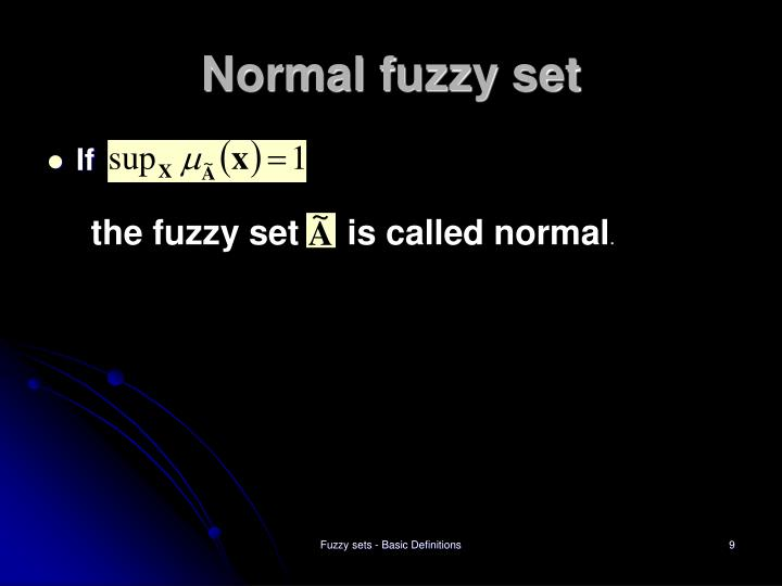 the fuzzy set     is called normal
