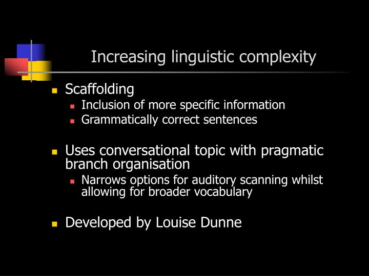 Increasing linguistic complexity