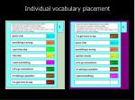 individual vocabulary placement