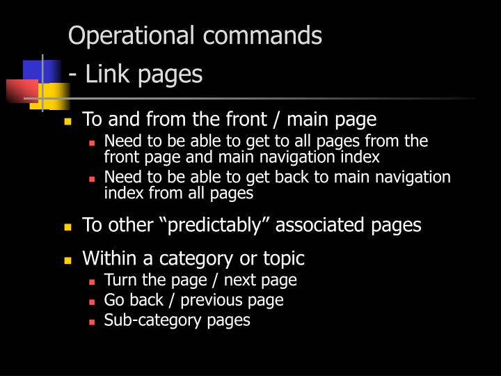 Operational commands