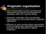pragmatic organisation