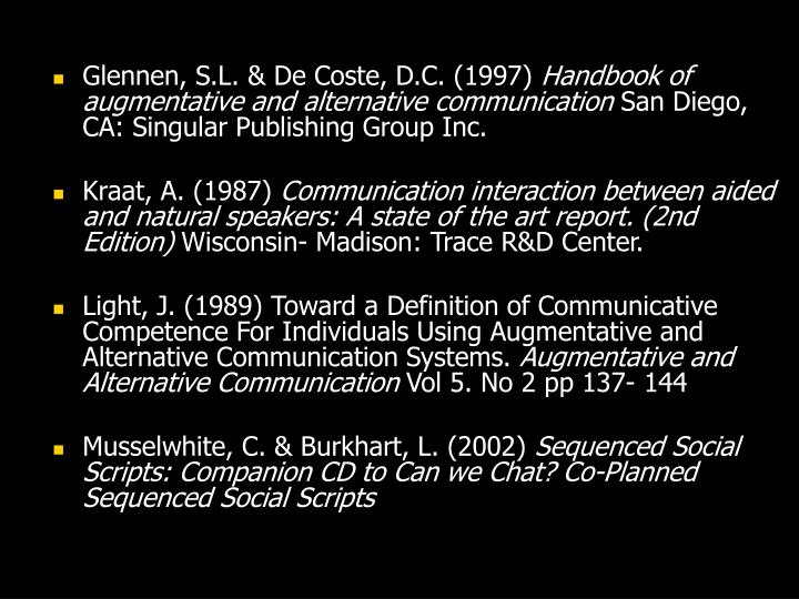 Glennen, S.L. & De Coste, D.C. (1997)