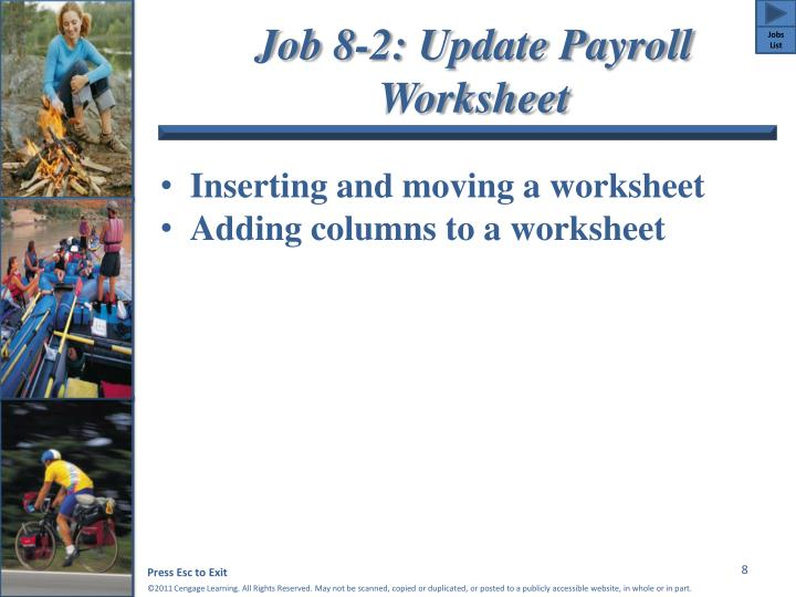 Job 8-2: Update Payroll Worksheet