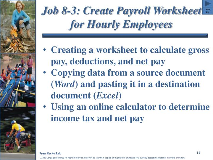 Job 8-3: Create Payroll Worksheet for Hourly Employees