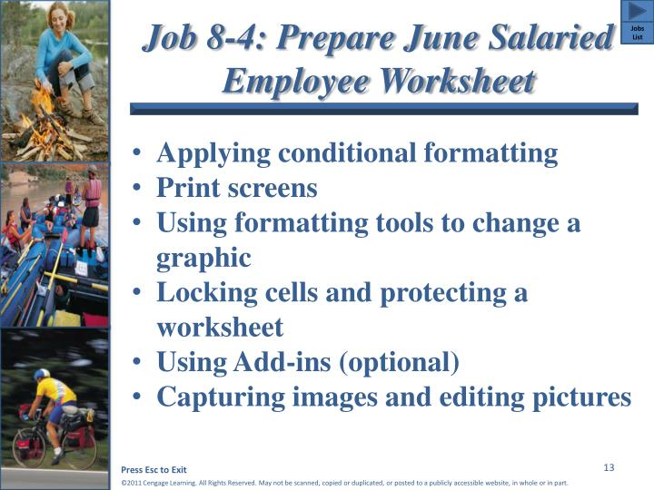 Job 8-4: Prepare June Salaried Employee Worksheet
