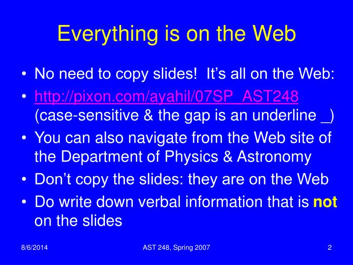 Everything is on the web