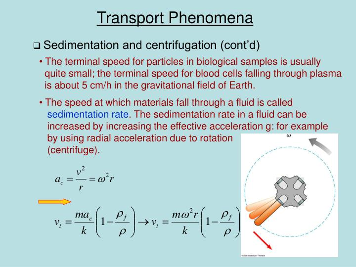 Sedimentation and centrifugation (cont'd)