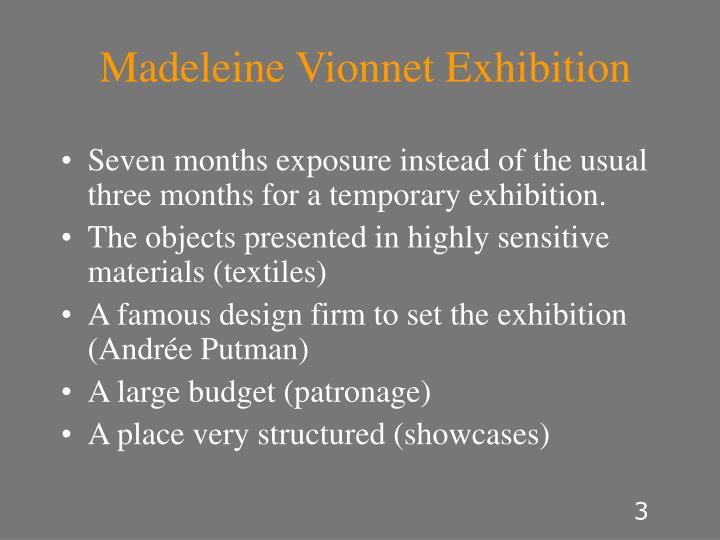Madeleine Vionnet Exhibition