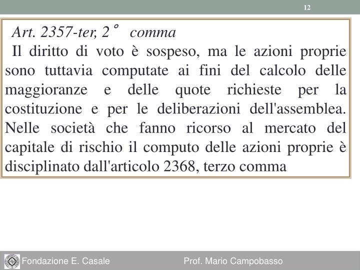 Art. 2357-ter, 2° comma