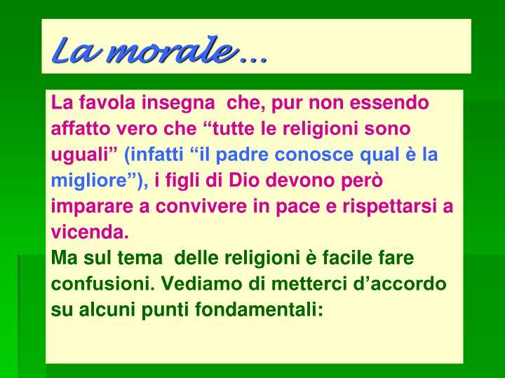 La morale …