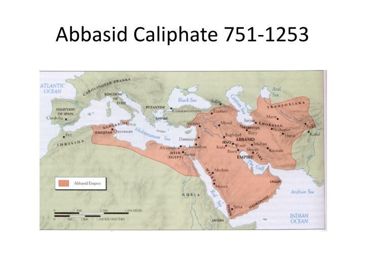 Abbasid Caliphate 751-1253