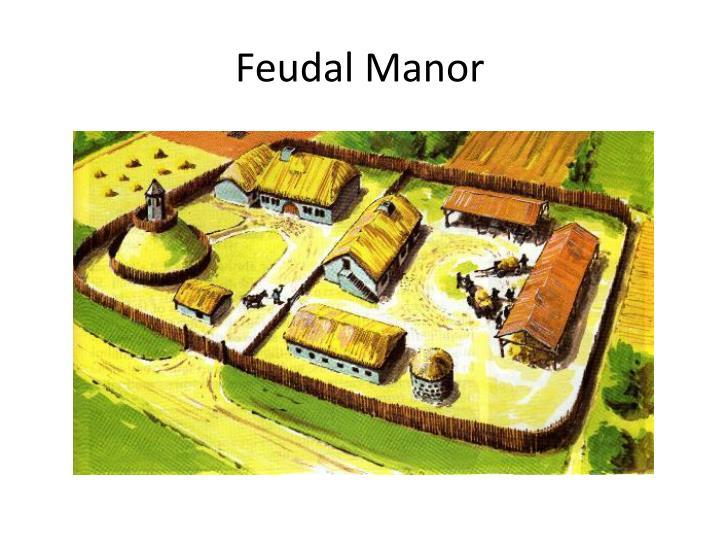Feudal Manor