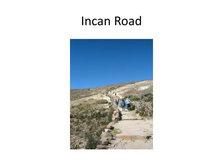 Incan Road