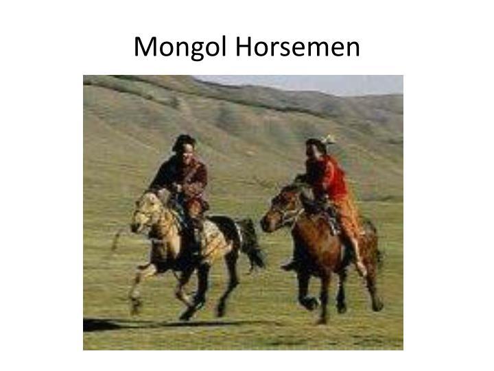 Mongol Horsemen