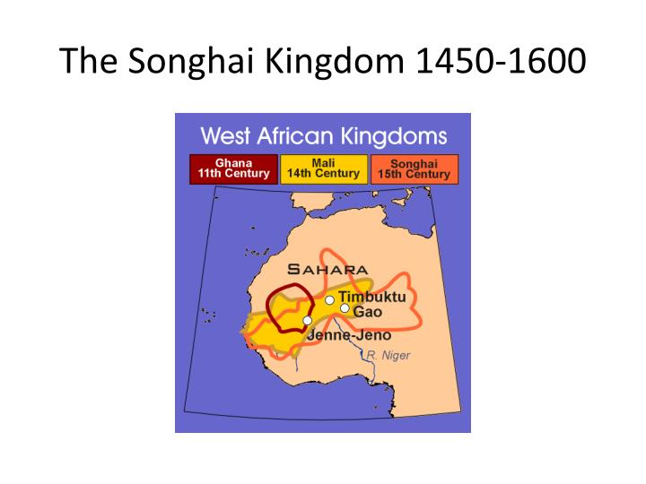 The Songhai Kingdom 1450-1600
