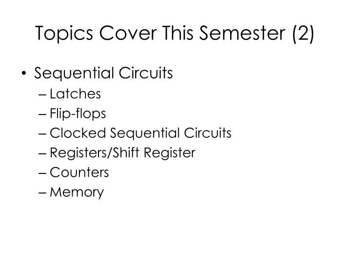Topics cover this semester 2