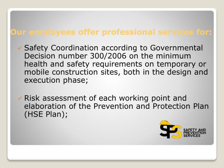 Safety Coordination according to Governmental Decision number 300/2006