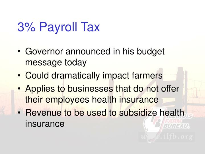 3% Payroll Tax