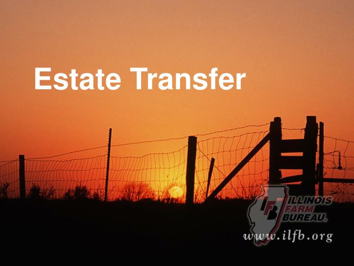 Estate Transfer