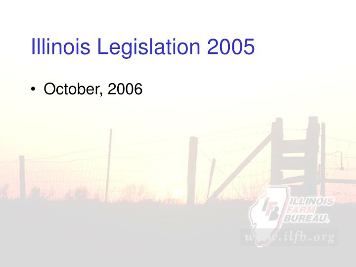 Illinois Legislation 2005