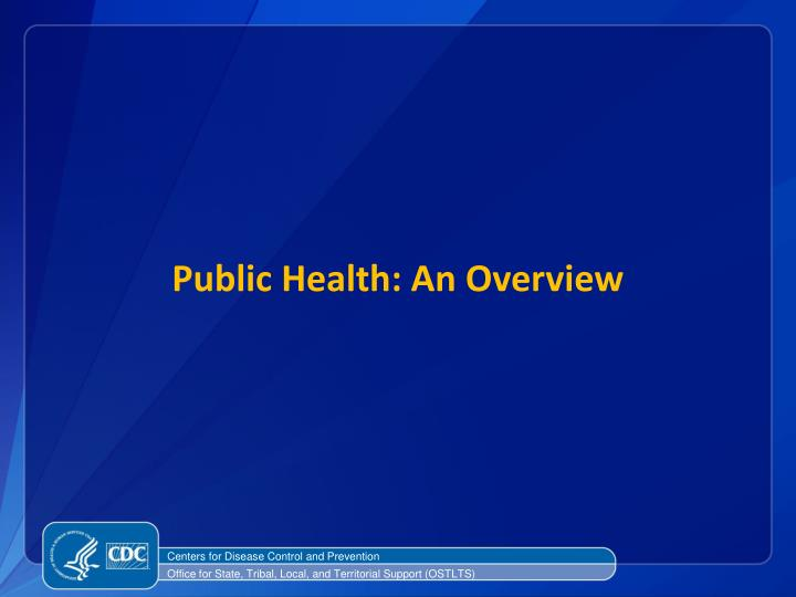 Public Health: An Overview