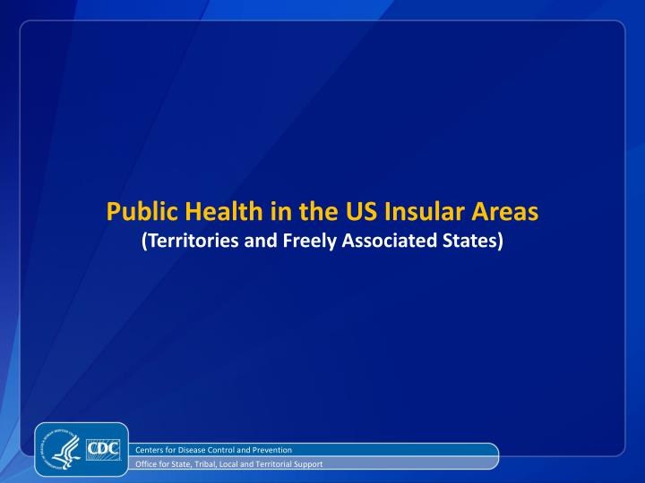 Public Health in the US Insular Areas