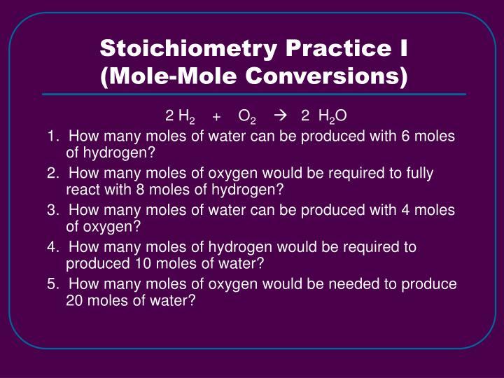 Stoichiometry Practice I
