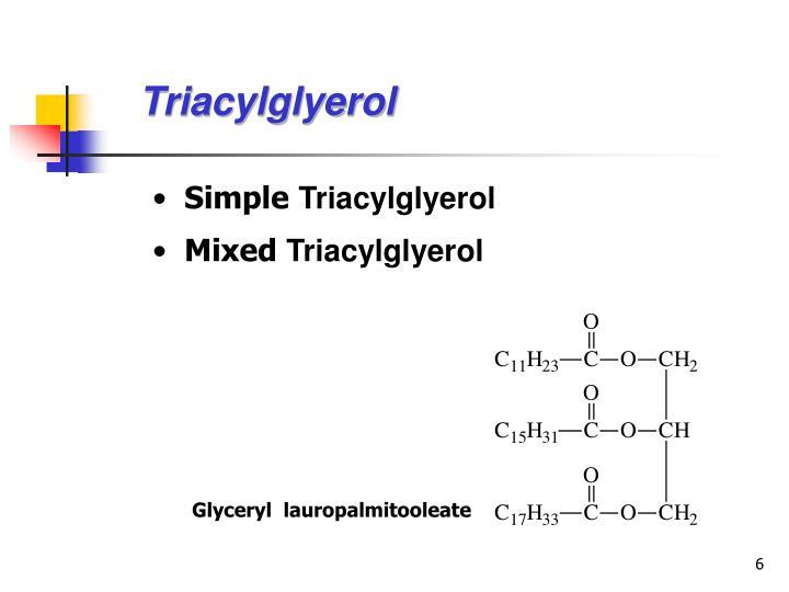 Triacylglyerol