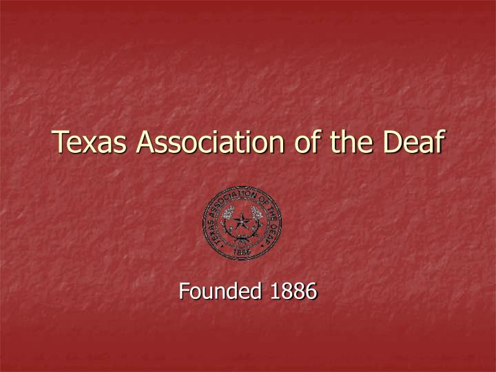 Texas association of the deaf